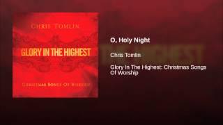 O, Holy Night