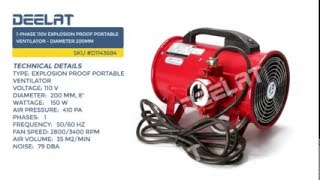 1-Phase 110V Explosion Proof Portable Ventilator - Diameter 200mm