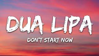 Dua Lipa - Don't Start Now (Lyrics)