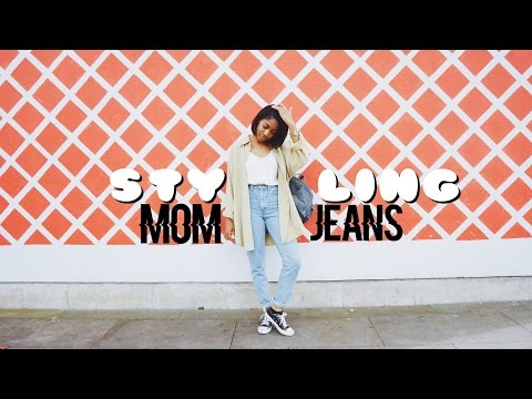 STYLING | MOM JEANS