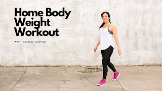 Home Body Weight Workout with Rachel Pastor
