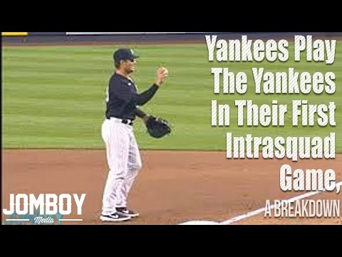 Yankees play the Yankees in their first intrasquad game, a breakdown