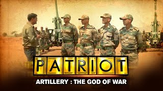 Artillery: The God Of War | Patriot With Major Gaurav Arya