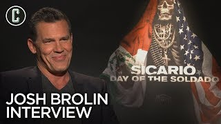 Josh Brolin on 'Sicario: Day of the Soldado' and if He Was Nervous to Make the Sequel