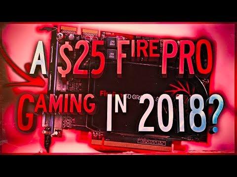 The 25$ ATI FirePRO v4800 In DEPTH Review for GAMING In 2018?!
