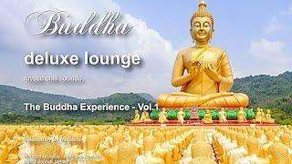 Buddha Deluxe Lounge - The Buddha Experience Vol. 1, 8+Hours, HD, mystic bar & buddha sounds