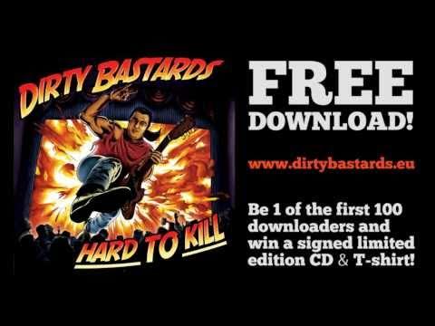 """Dirty Bastards record """"Hard To Kill"""""""