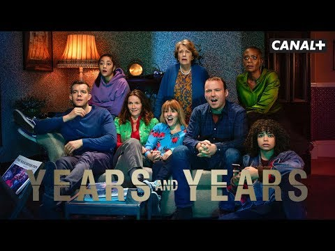 Years And Years - Bande Annonce - CANAL+
