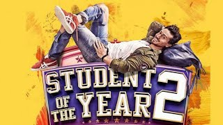 STUDENT OF THE YEAR 2 TRAILER OUT | TIGER SHROFF | DISHA PATANI | SAJID NADIADWALA