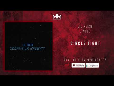 "Lil Reese – ""Circle Tight"""