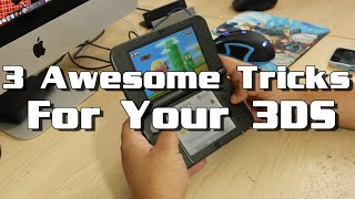 3 Awesome Tricks for Your Nintendo 3DS