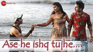 Ase He Ishq Tujhe - Official Music Video | Kavita Gunjal (Cherry), Anutosh K & Rupam K | Javed Ali