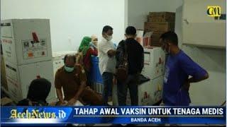 VIDEO - Tahap Awal Dinkes Aceh Terima 14 Ribu Vaksin Corona Untuk Tenaga Medis