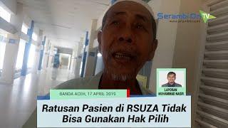 Ratusan Pasien dan Ribuan Keluarga di RSUZA Banda Aceh Tidak Bisa Gunakan Hak Pilih