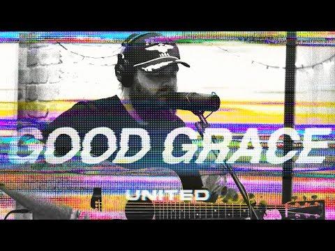 Good Grace (Acoustic) - Hillsong UNITED