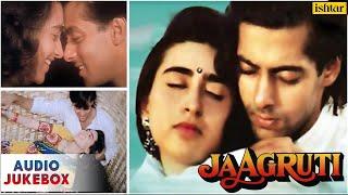 Jaagruti  Full Hindi Songs  Salmaan Khan & Karisma Kapoor  AUDIO JUKEBOX