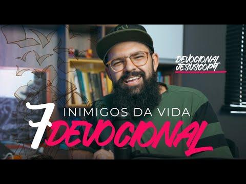 7 INIMIGOS DA VIDA DEVOCIONAL - Douglas Gonçalves