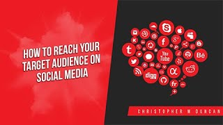How to reach your target audience on social media