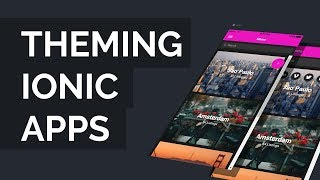 Ionic App Theme Tutorial - Customize your app the right way!