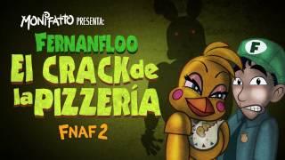 El Crack de La Pizzeria Fernanfloo Animado Monifatto
