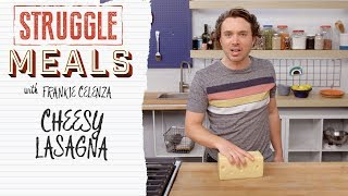 The Secret to the Creamiest, Cheesiest Lasagna | Struggle Meals
