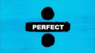 Ed Sheeran   Perfect [Official Audio]