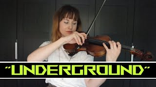 Underground   Lindsey Stirling | Violin Cover (intro)