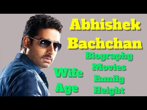 Abhishek Bachchan Biography   Age   Family   Wife   Height and Movies