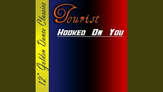 Hooked On You (Original Version)