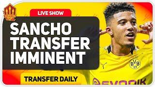 Sancho Transfer Imminent! Sanchez Officially Gone!! Man Utd Transfer News