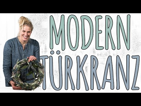 TÜRKRANZ - MODERN FÜR JEDE JAHRESZEIT - DIY