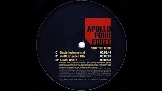 Apollo Four Forty - Stop The Rock(Gigolo Instrumental)