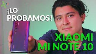 Mi Note 10 en México, probamos la primera cámara de 108 MEGAPIXELES de XIAOMI
