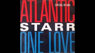 Atlantic Starr - One Love (Extended Mix) 1985