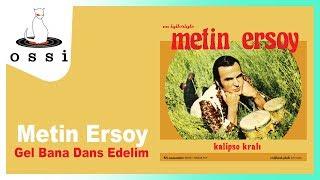 Metin Ersoy / Gel Bana Dans Edelim (Jamaica Farewell)