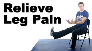 Leg Pain Relief Exercises, Seated - Ask Doctor Jo