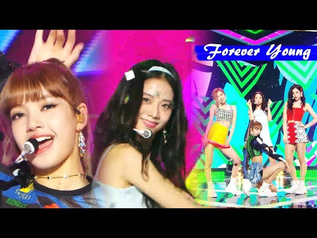 [HOT]BLACKPINK -  Forever Young , 블랙핑크 - Forever Young Show Music core 20180804