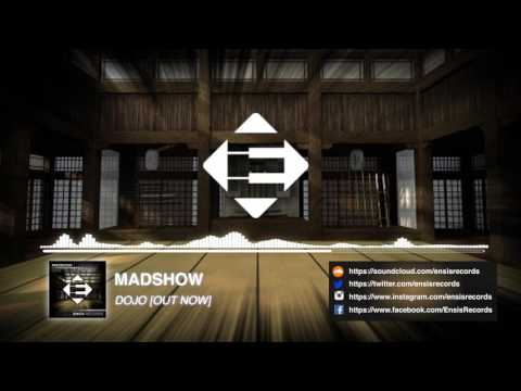 MADSHOW - Dojo (Original Mix) [OUT NOW]