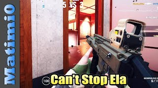 Can't Stop Ela - Rainbow Six Siege