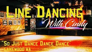 So Just Dance Dance Dance! (Line Dance) - Demo & Teach  Lakewood Wa