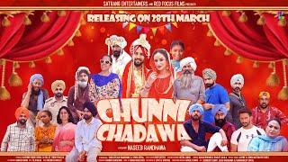 Chunni Chadawa Trailer