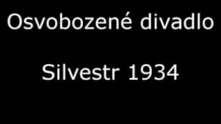 Osvobozené divadlo - Silvestr 1934