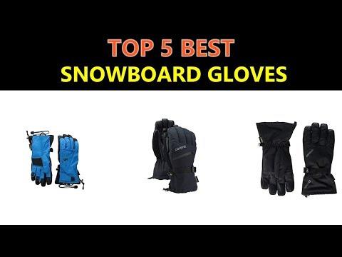 Best Snowboard Gloves 2018