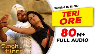 Teri Ore | Full Audio |Singh Is Kinng |Akshay Kumar|Katrina