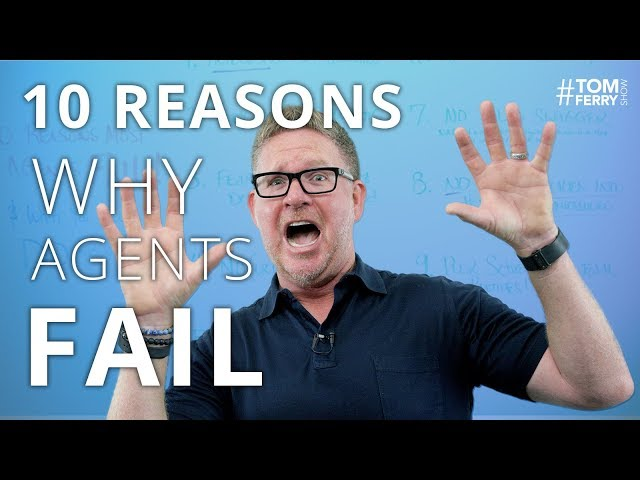 10 Reasons Why Most Agents FAIL in Real Estate