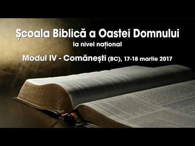 Școala Biblică a Oastei Domnului la nivel național – Modul IV – Partea 1