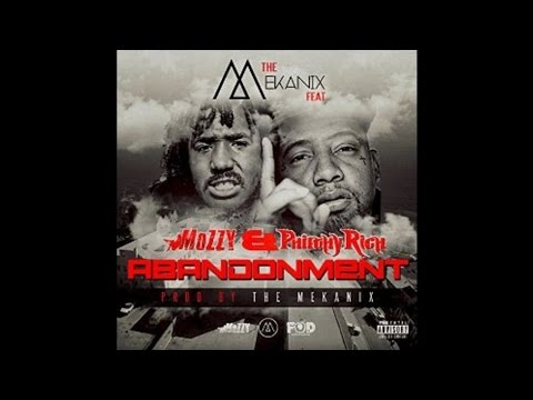 The Mekanix ft. Mozzy, Philthy Rich - Abandonment