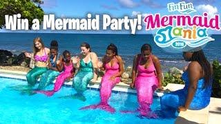Mermaid Mania 2016 - Win a Mermaid Party! | Fin Fun Mermaid Tails