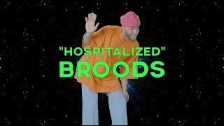 BROODS   Hospitalized