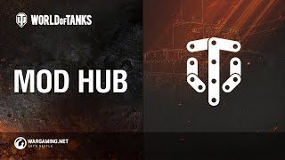 World of Tanks - Mod Hub
